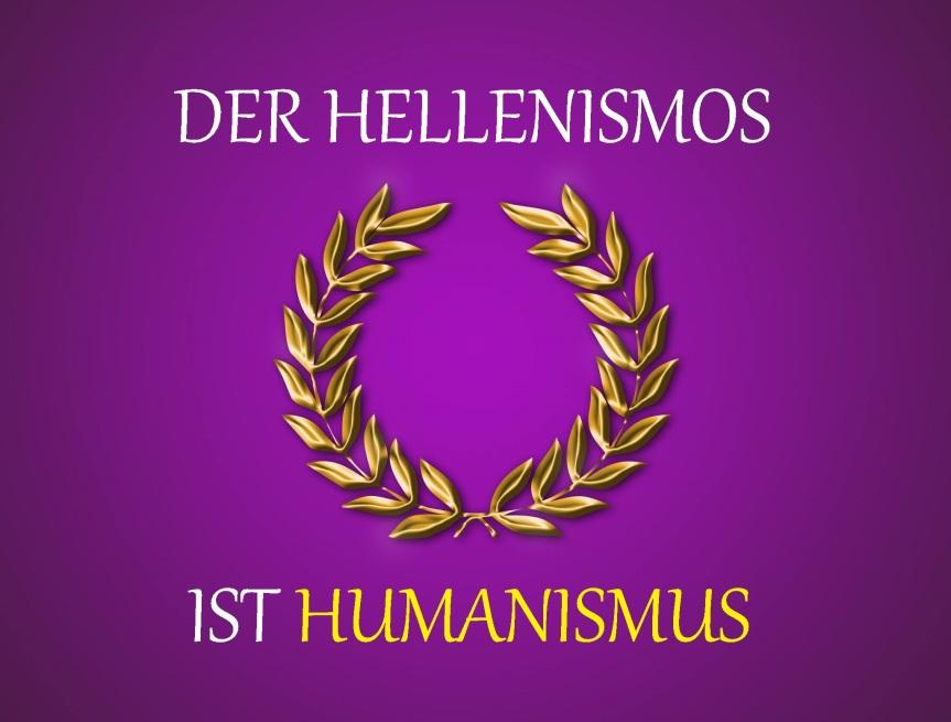 10. Der Hellenismos ist Humanismus